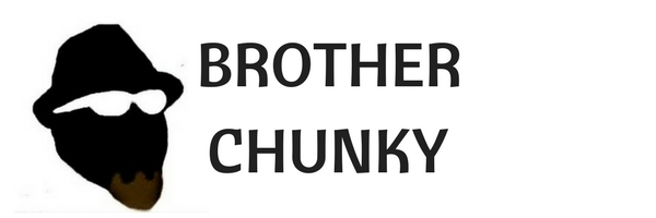 Brother Chunky